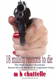 18  Million Reasons to Die - book cover - author mbchattelle.me.uk